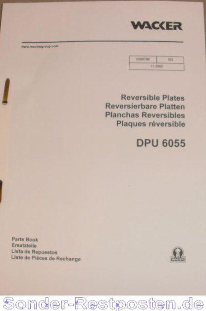 Wacker Rüttelplatte DPU 6055 Ersatzteilliste incl. Zeichnungen GS1986