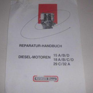 Reparaturhandbuch Farymann 15 18 29 32 A B C GS792